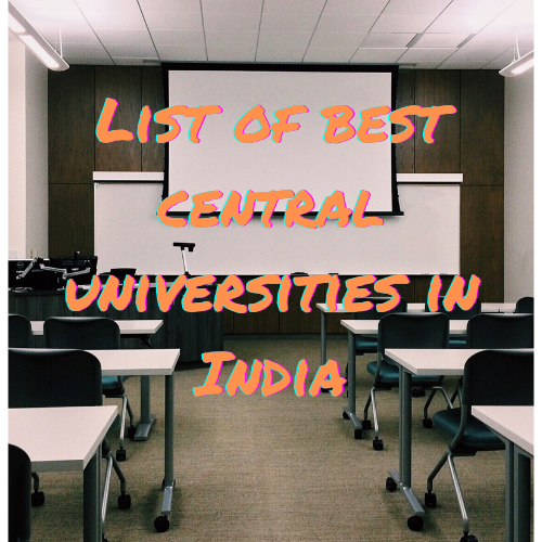 List of best central universities in india