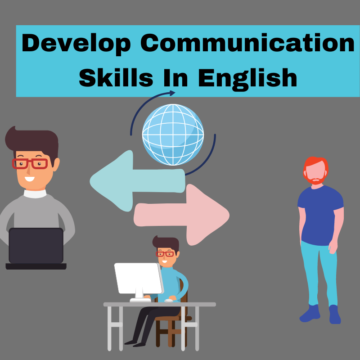 Develop Communication Skills in English