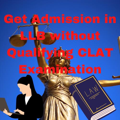 LLB without qualifying CLAT examination