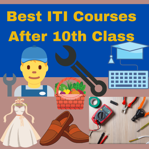 ITI Courses after 10th