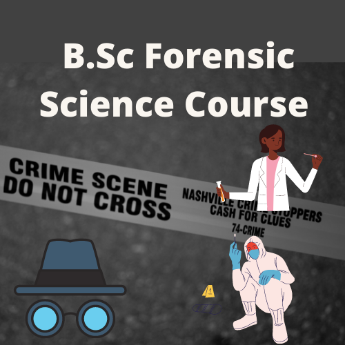 B.Sc Forensic Science