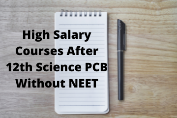 high salary courses after 12th science PCB without NEET