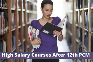 High salary courses after 12th PCM