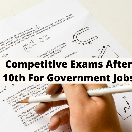 competitive exams after 10th for government jobs